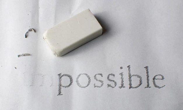 Ce qui est impossible aux hommes est possible à Dieu!